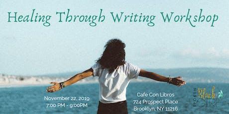 Healing Through Writing Workshop tickets