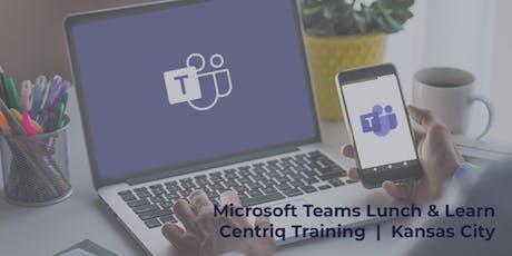 Centriq Lunch & Learn: Microsoft Teams tickets