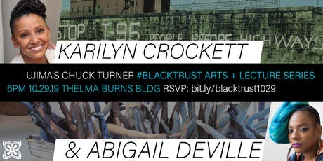 Black Trust Arts & Lecture w Karilyn Crockett & Abigail DeVille tickets
