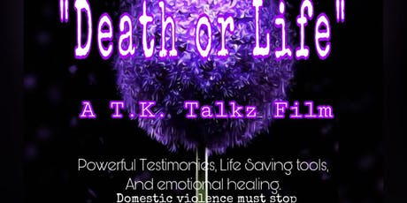 Film Screening and Fundraiser Event - Death or Life (Domestic Violence) tickets