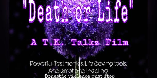 Film Screening and Fundraiser Event - Death or Life (Domestic Violence)