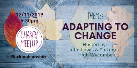 Charity Meetup Buckinghamshire - Adapting to Change at John Lewis & Partners tickets