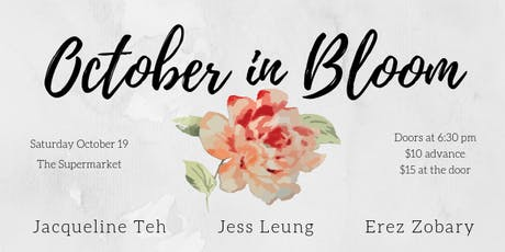 October in Bloom - Jacqueline / Jess / Erez tickets