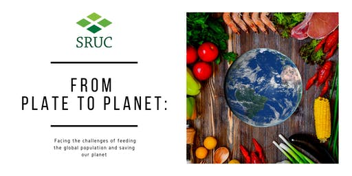 From Plate to Planet: Facing the challenges of feeding the world