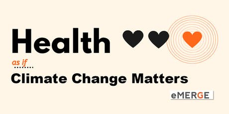 Health... as if Climate Change Matters tickets