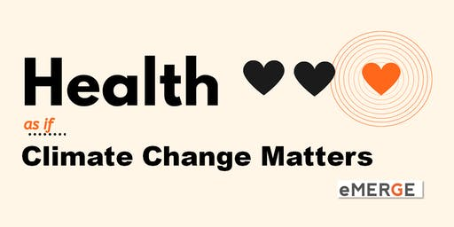 Health... as if Climate Change Matters