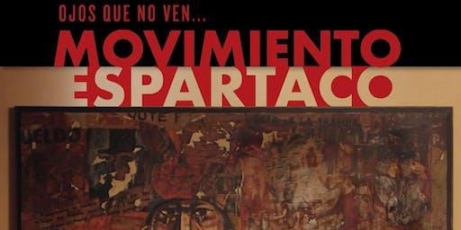 """ESTRENO  """"OJOS QUE NO VEN.. MOVIMIENTO ESPARTACO"""" Teatro XIRGU"""