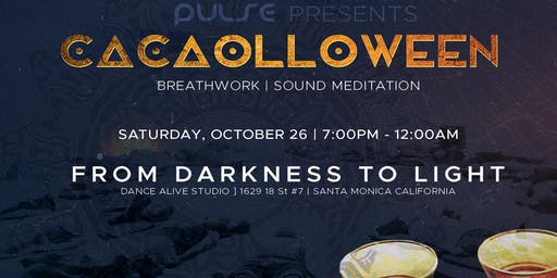 Cacaolloween: Pulse Breathwork & Sound Healing