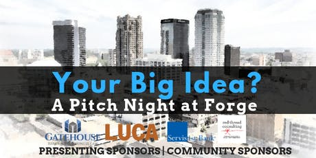 Your Big Idea- a pitch night at Forge tickets