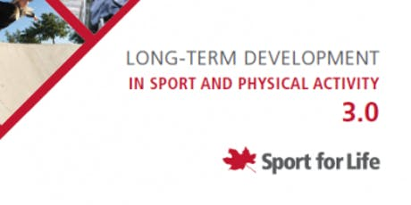 Long Term Development in Sport and Physical Activity 3.0 Seminar tickets