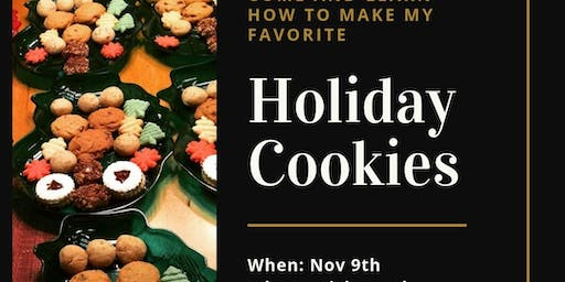 Learn to make my favorite Holiday Cookies