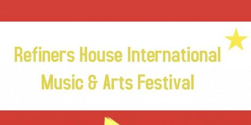 Refiners House International Music & Arts Festival