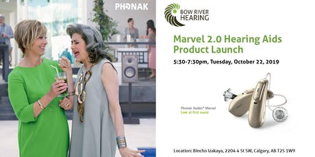 Bow River Hearing &  Phonak - Marvel 2.0 Hearing Aids Product Launch tickets