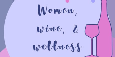 Women, Wellness & Wine tickets