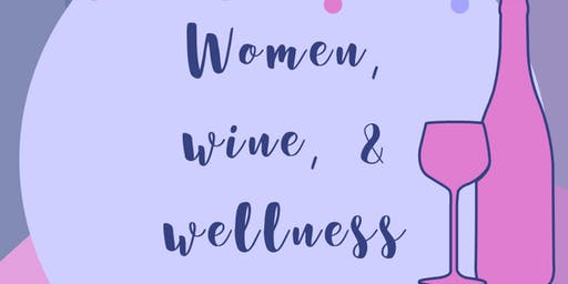 Women, Wellness & Wine