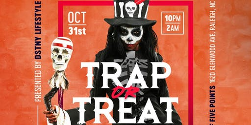 TRAP or TREAT - Raleigh's  Official Halloween Bash