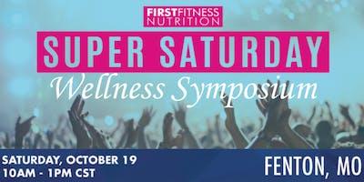 Super Saturday~Wellness Symposium