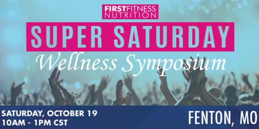 Super Saturday~Wellness Symposium