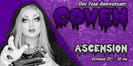 Ascension - COVEN Drag Show