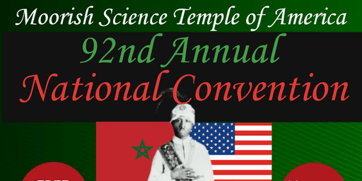 Moorish Science Temple of America 92nd National Convention