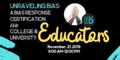 Unraveling Bias: A Bias Response Certification for HiEd Educators