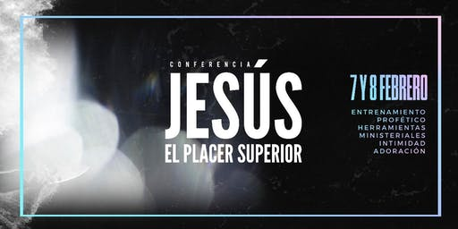 JESÚS EL PLACER SUPERIOR 2020
