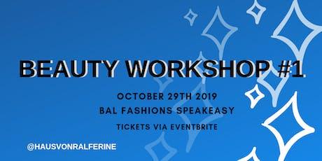 Beauty Workshop #1 tickets