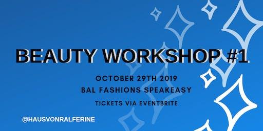 Beauty Workshop #1