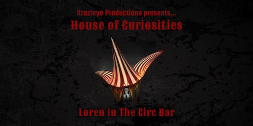Circ Halloween 2019 - House of Curiosities