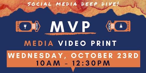 MVP: Social Media Deep Dive!