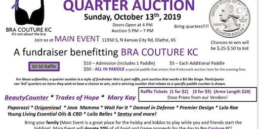 Quarter Auction - Bra Couture KC Fundraiser!