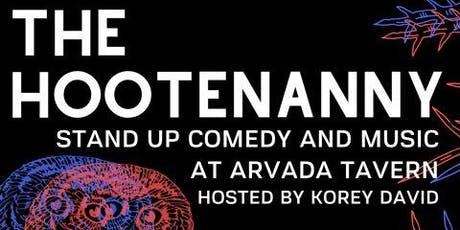The Hootenanny: Stand Up Comedy and Music tickets