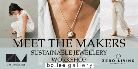 Sustainable Jewellery Making Workshop - 'Meet the Makers' tickets
