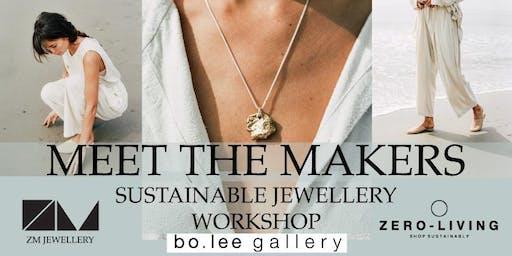 Sustainable Jewellery Making Workshop - 'Meet the Makers'