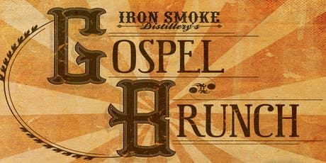 Gospel Brunch Returns to Iron Smoke Distillery! tickets