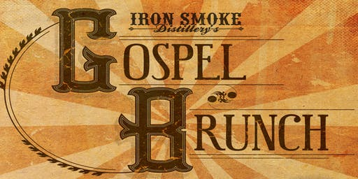 Gospel Brunch Returns to Iron Smoke Distillery!