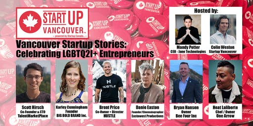 "Vancouver Startup Stories: ""Celebrating LGBTQ2I+ Entrepreneurs"""