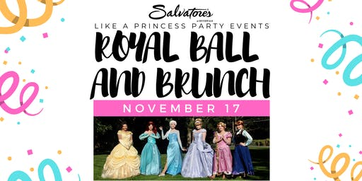 Royal Ball and Brunch - Like A Princess Party Events