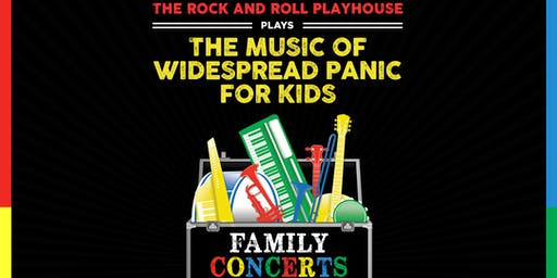 The Rock And Roll Playhouse plays: Music of Widespread Panic for Kids