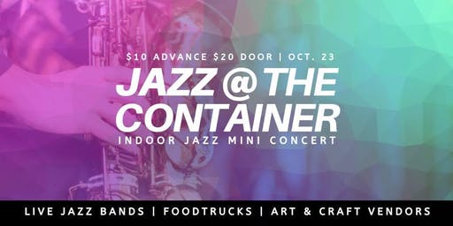 Jazz @ The Container (Live Music Experience)