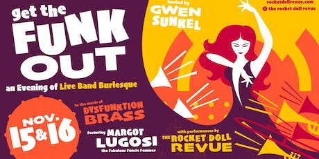 Get the Funk Out! Live Band Burlesque tickets