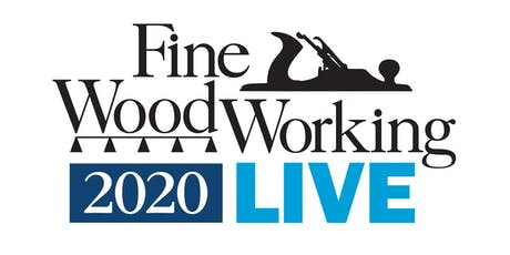Fine Woodworking Live 2020 tickets