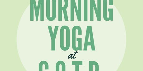 Morning Yoga at COTR tickets