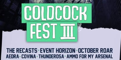 Coldcock Fest III