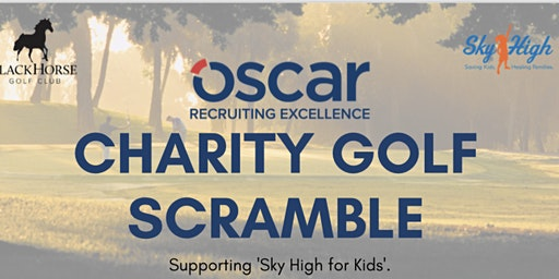 Oscar Recruit's Annual Golf Scramble - Supporting SkyHigh for Kids