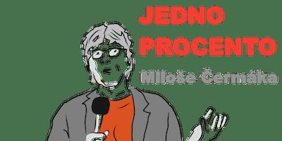 Jedno procento Miloše Čermáka. ŽIVĚ! Fridrichová, Šebek a Škorpil
