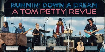 Runnin' Down A Dream: A Tom Petty Revue