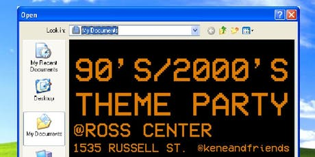 90's/2000's THEME PARTY BY KENE AND FRIENDS tickets