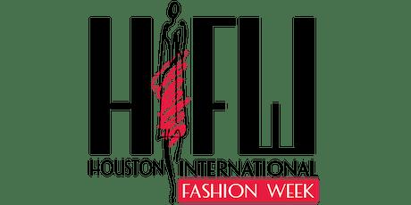 Houston International Fashion Week tickets