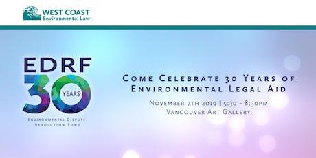 Environmental Dispute Resolution Fund 30th Anniversary Celebration tickets